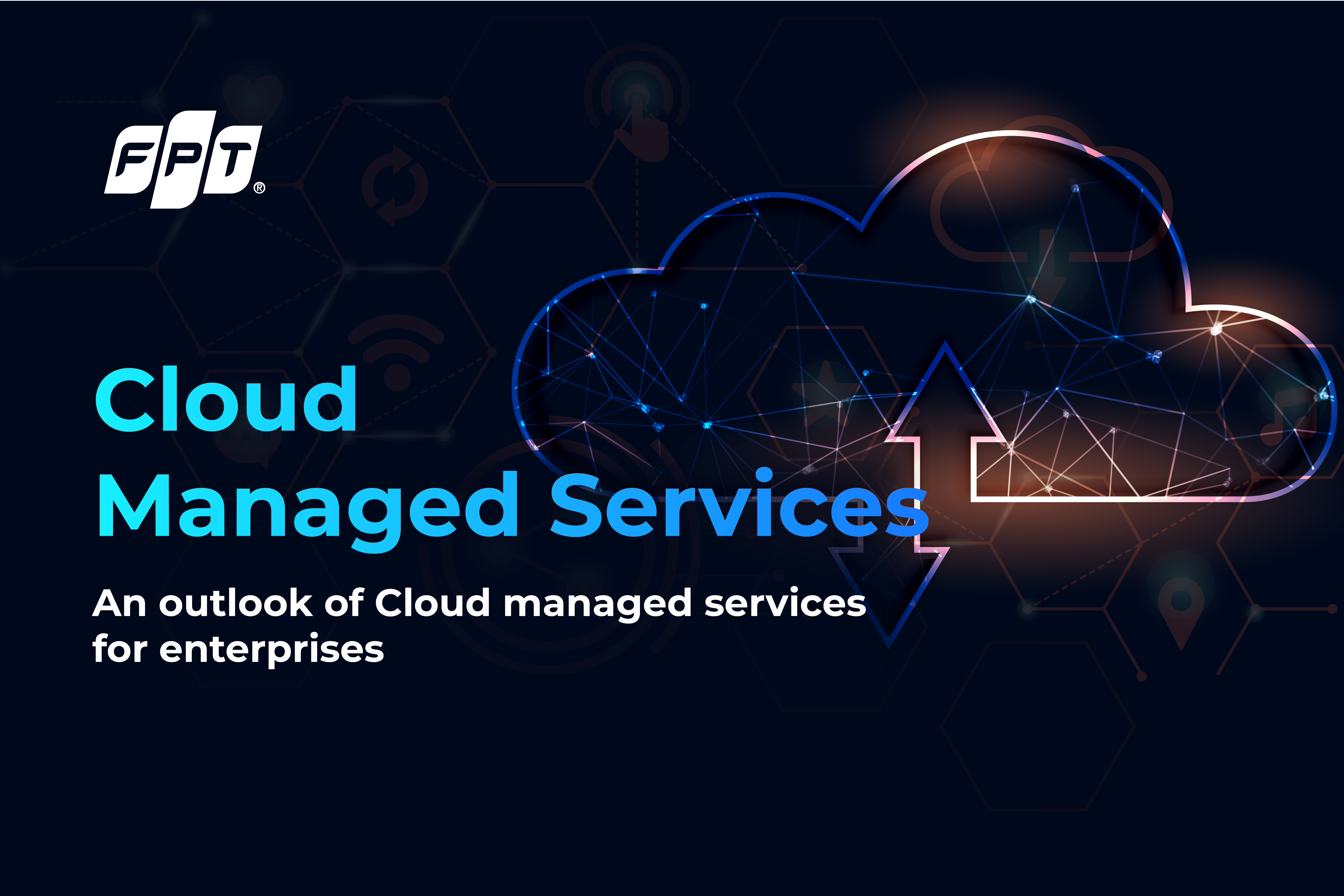 An Outlook of Cloud Managed Services for Enterprises