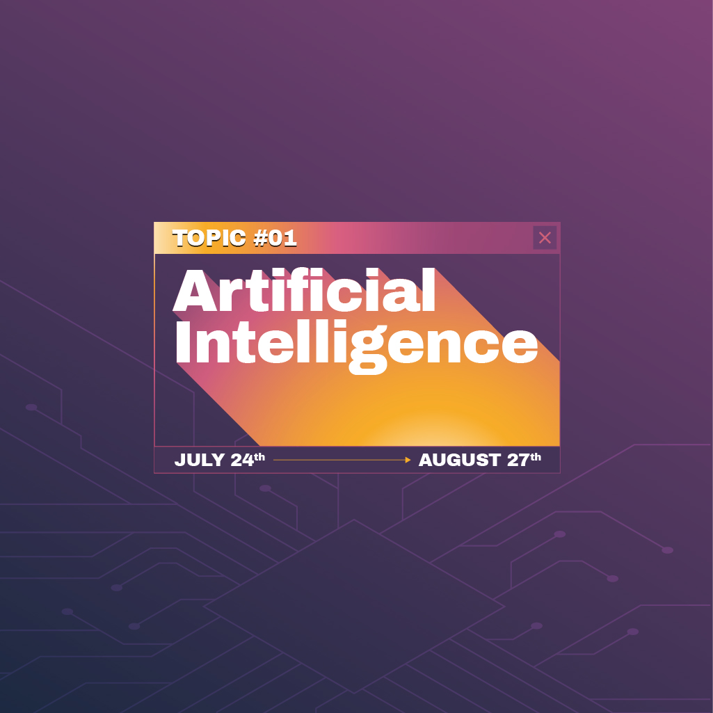 """""""SHARE TO BE SHARED"""" – ARTIFICIAL INTELLIGENCE TOPIC IS NOW EXTENDED TILL AUGUST 27"""
