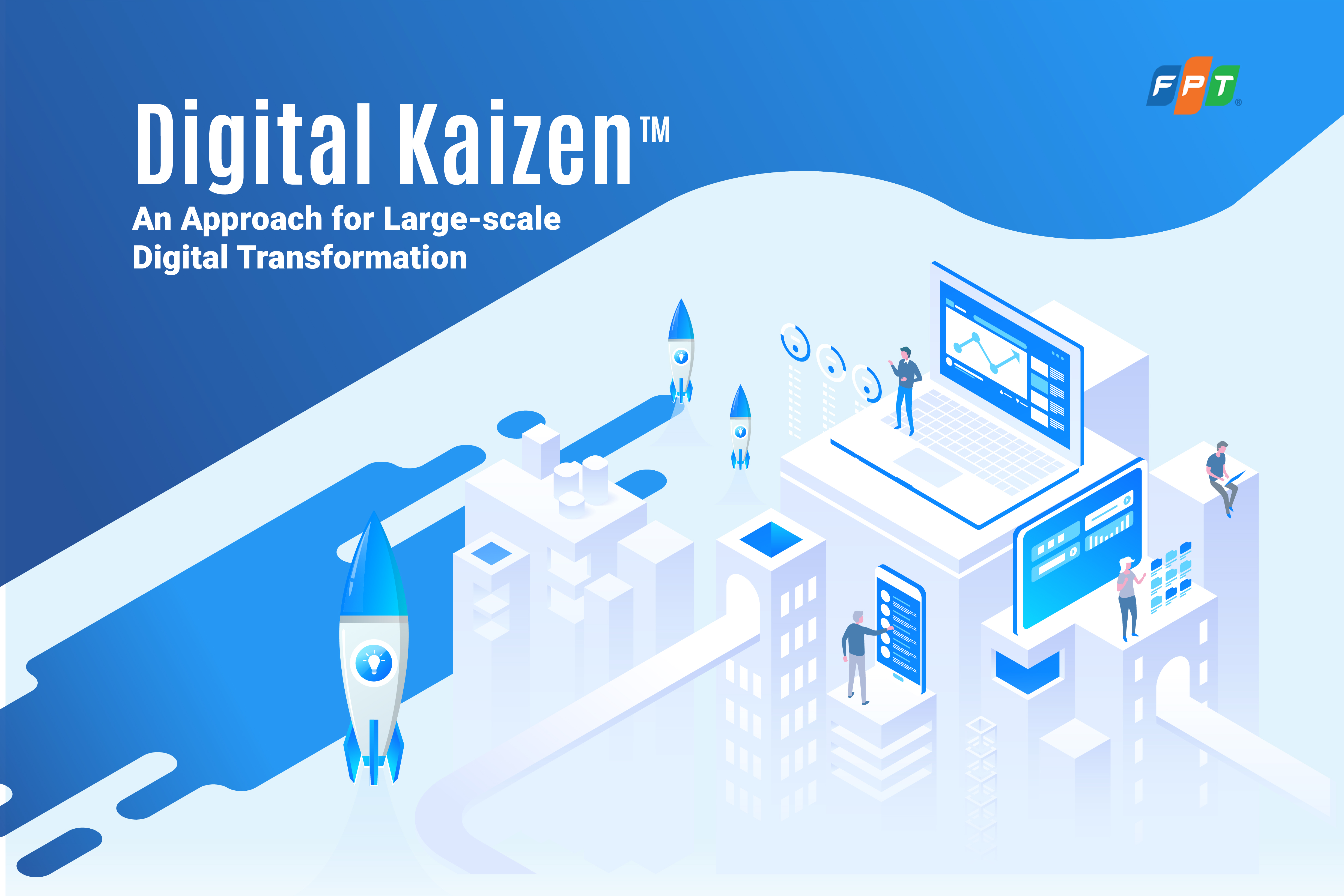 Digital Kaizen™: An Approach for Large-scale Digital Transformation