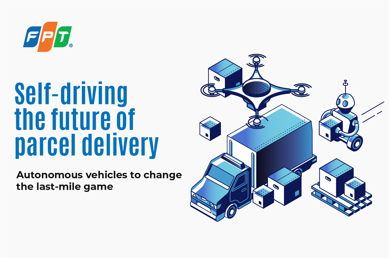 Self-Driving the Future of Parcel Delivery
