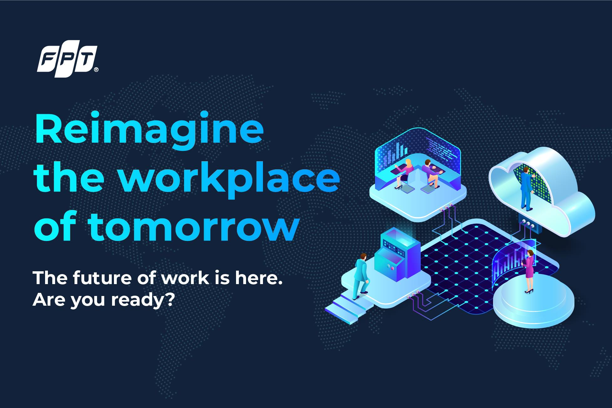 Reimagine the Workplace of Tomorrow